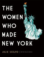 Book with Statue of Liberty and title: Women Who Made New York