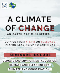 """UMW and Marstel-Day, a local environmental consulting firm will host """"A Climate of Change,"""" a series of public discussions with local leaders on climate change and issues like environmental justice, clean energy and conservation."""